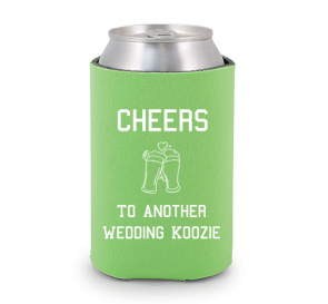 Cheers! To Another Wedding Koozie